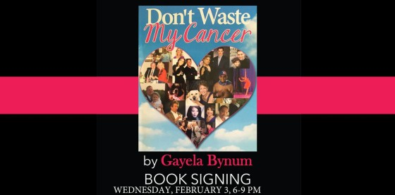 """""""Don't Waste My Cancer"""""""